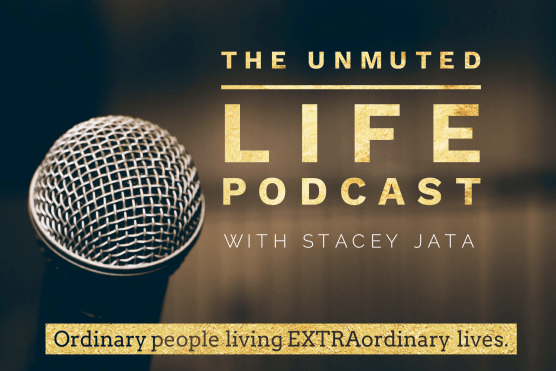 The Unmuted Life Podcast