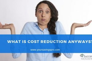 what is cost reduction
